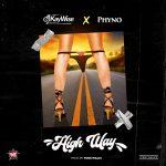 MUSIC: DJ Kaywise ft. Phyno – High Way