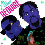 MUSIC: DJ Tunez ft. Olamide – Require