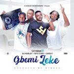 MUSIC: Sayman Ft Dj Horlait x Optikoko x Carshy – Gbemi Leke