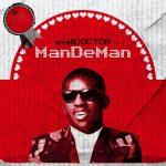 MUSIC: Small Doctor – Mandeman
