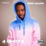 FULL EP: Zion DeLion – 4 Shots