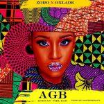 MUSIC: Zoro ft. Oxlade – African Girl Bad