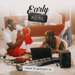 MUSIC: Vector – Early Momo Ft. GoodGirl LA