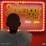 AUDIO+VIDEO: Peruzzi – Somebody Baby Ft. Davido