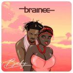MUSIC: Brainee – Baby