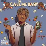 MUSIC: Cheque – Call Me Baby