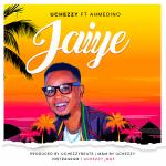 MUSIC: Uchezzy Ft. Ahmedino – Jaiye