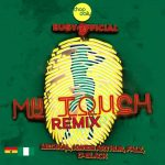 MUSIC: Eugy – My Touch (Remix) ft. Chop Daily, Falz, Medikal, D-Black & Kwesi Arthur