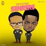 MUSIC: Skales – Senrere Ft D'banj (Prod. By Chopstix)