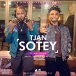 MUSIC: Tjan – Sotey ft Mayorkun