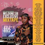 MIXTAPE: Dj GEE2 – Weldone Sir Mixtape