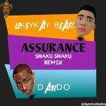 MUSIC: LeksykayBeat Ft Davido – Assurance ( ShakuShaku Remix)