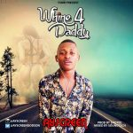 MUSIC: Ayscreen – Whine For Daddy