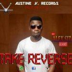 MUSIC: Alex Siza _ Take Reverse