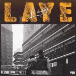 MUSIC: LK Kuddy – Laye (Prod. Young Jonn)
