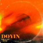 MUSIC: Mr Eazi ft. Simi – Doyin