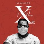 MUSIC: DJ Xclusive Ft. Soft – Sweet 16