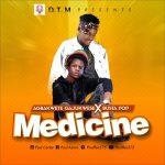 MUSIC: Agbakwete Gajukwese X Busta Pop – Medicine