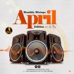 MIXTAPE: ZagaEmpire X WF DJ Harji – ZagaEmpire Monthly Mix (April 2020 Edition)
