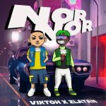MUSIC: Viktoh ft. Zlatan – Nor Nor