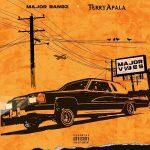 MUSIC: Terry Apala, Major Bangz – Halle