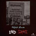 MUSIC: Hofishal Sounds – End SARS