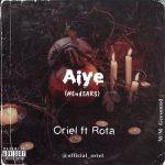 MUSIC: Oriel Ft. Rota – Aiye #EndSARS