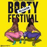MUSIC: Elijaze – Booty Festival