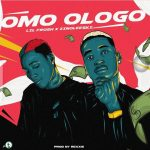 MUSIC: Lil Frosh ft. Zinoleesky – Omo Ologo