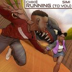 MUSIC: Chike – Running (To You) Ft. Simi
