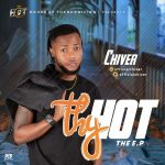 EP: Chiver – Thy HOT EP