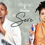 MUSIC: Olakira – Sere Ft. Zuchu
