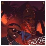MUSIC: Zlatan – Cho Cho Ft. Davido, Mayorkun