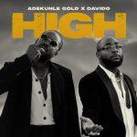 MUSIC: Adekunle Gold – High ft. Davido